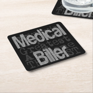 Medical Biller Extraordinaire Square Paper Coaster