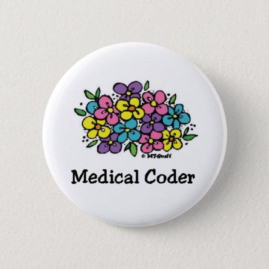 Medical Coder Blooms1 Pinback Button
