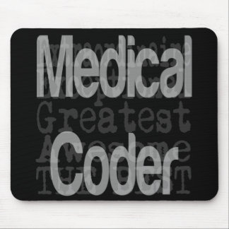 Medical Coder Extraordinaire Mouse Pad