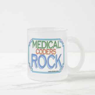 Medical Coders Rock Frosted Glass Coffee Mug