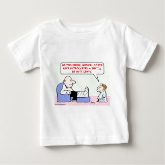 medical costs skyrocketed baby T-Shirt