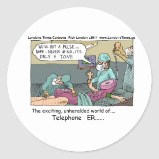 Medical Emergency 4 Telephones Funny Gift Mug Card Classic Round Sticker