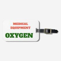 MEDICAL EQUIPMENT OXYGEN TAG