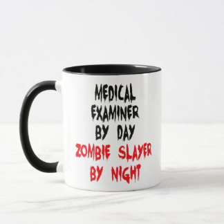 Medical Examiner Zombie Joke Mug