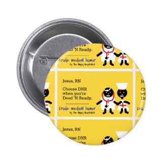 Medical Humor 2 Inch Round Button