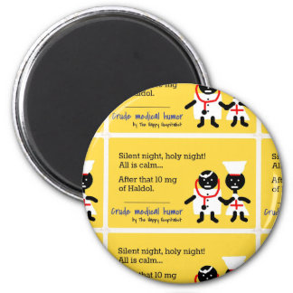 Medical Humor 2 Inch Round Magnet