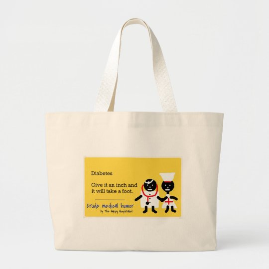 Medical Humor Large Tote Bag