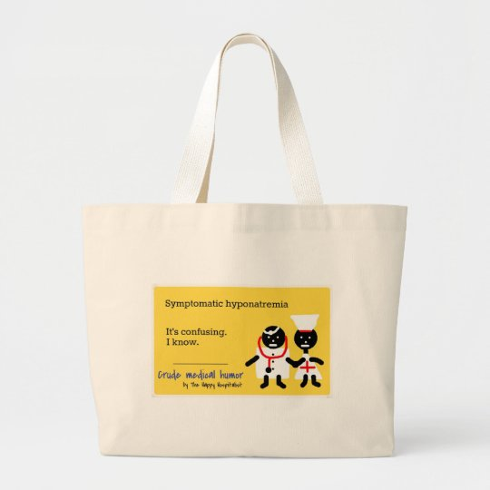 Medical Humor Large Tote Bag