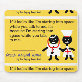 Medical Humor Mouse Pad