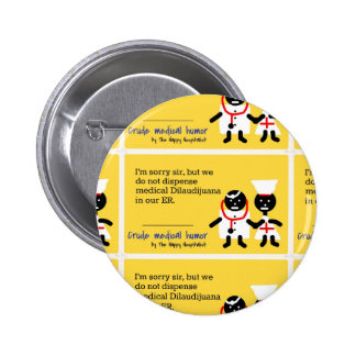 Medical Humor Pinback Button