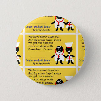 Medical Humor Pinback Button