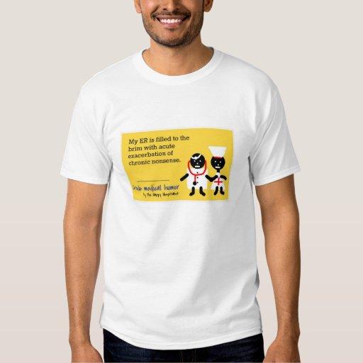 Medical Humor T Shirt