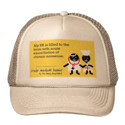 Medical Humor Trucker Hats
