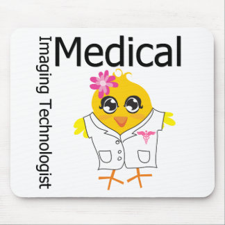 Medical Imaging Technologist Chick Mouse Pad