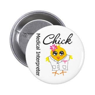 Medical Interpreter Chick Pin