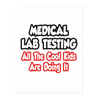 Medical Lab Testing...All The Cool Kids Postcard