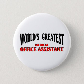 Medical Office Assistant Button