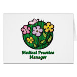 Medical Practice Manager Blooms Greeting Card