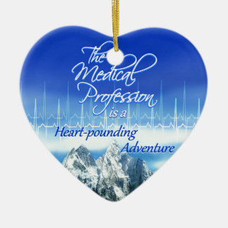 Medical Profession is an Adventure_Heartbeat & Mou Ceramic Ornament