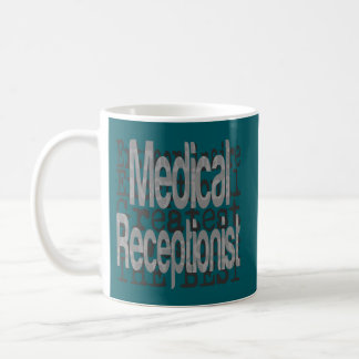 Medical Receptionist Extraordinaire Coffee Mug