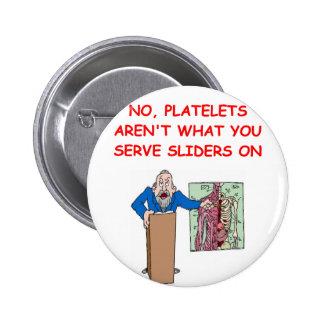 medical school joke pinback button