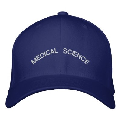MEDICAL SCIENCE EMBROIDERED BASEBALL CAP