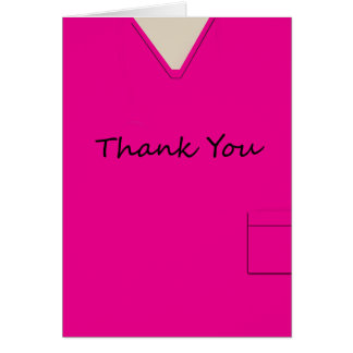 Medical Scrubs Nurse Hot Pink Thank You Custom Card
