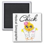 Medical Sonographer Chick Fridge Magnet