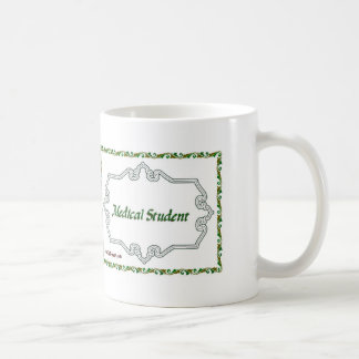 Medical Student - Classy Coffee Mug