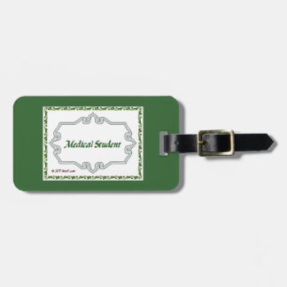 Medical Student - Classy Luggage Tags