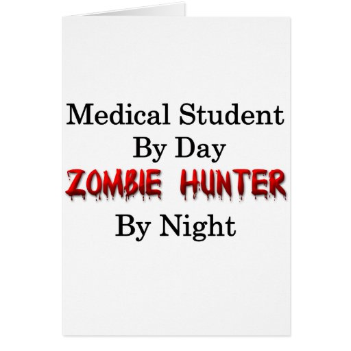 Medical Student/Zombie Hunter Card