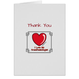 Medical Thank You Anesthesiologist Card