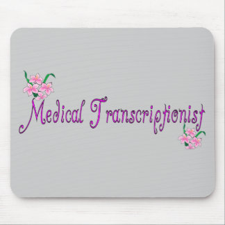 Medical Transcriptionist Gifts Mouse Pad