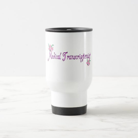 Medical Transcriptionist Gifts Travel Mug
