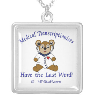Medical Transcriptionist Necklace