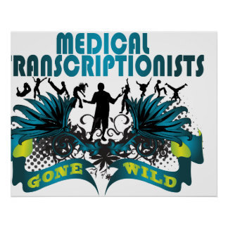 Medical Transcriptionists Gone Wild Poster