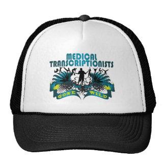 Medical Transcriptionists Gone Wild Trucker Hat