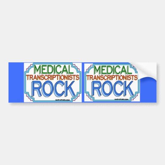 Medical Transcriptionists Rock Bumper Sticker