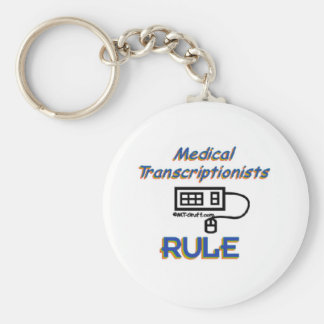 Medical Transcriptionists Rule Basic Round Button Keychain
