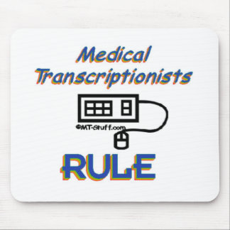 Medical Transcriptionists Rule Mouse Pad