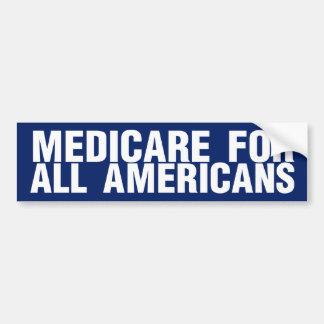 Medicare for All Americans Bumper Sticker