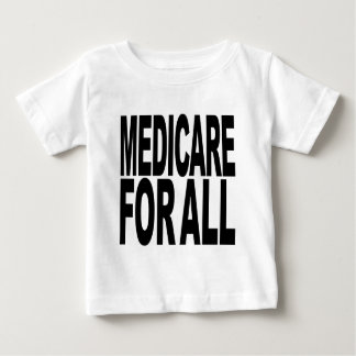 Medicare For All Baby T-Shirt