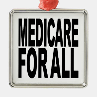 Medicare For All Metal Ornament