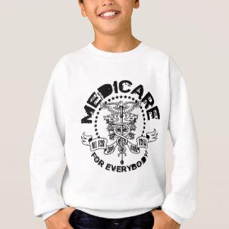 Medicare For Everybody Sweatshirt