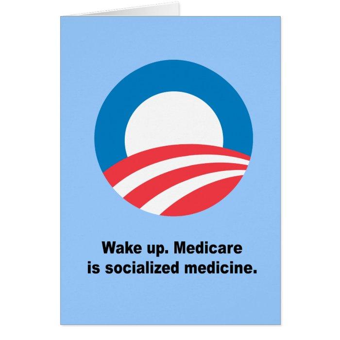 Medicare is socialized medicine card