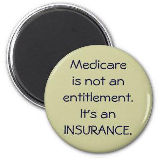 Medicare not Entitlement Refrigerator Magnets