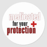 Medicated for your protection sticker sheet