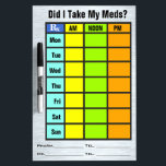 """Medication Check List (Dry Erase Board) Dry Erase Board<br><div class=""""desc"""">If you&#39;re an old Geezer (like Me) or have loved ones who are, good chance they take multiple prescriptions each day &amp; often have those &quot;Senior Moments&quot; trying to remember if we took this morning&#39;s meds. This handy dandy easy to read board is the perfect tool to keep track- Just...</div>"""
