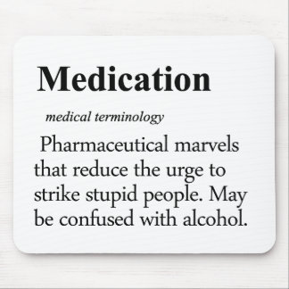 Medication Definition Mouse Pad