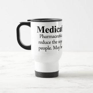 Medication Definition 15 Oz Stainless Steel Travel Mug